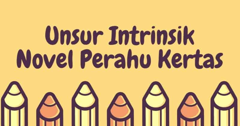 unsur-intrinsik-novel-perahu-kertas
