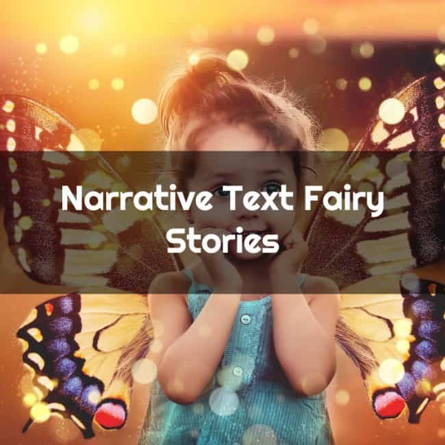 Contoh Narrative Text Fairy Stories dan Artinya
