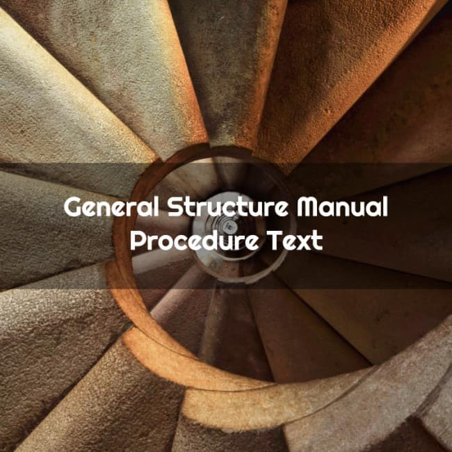 General Structure Manual Procedure Text